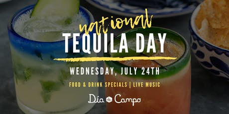National Tequila Day at Día de Campo tickets