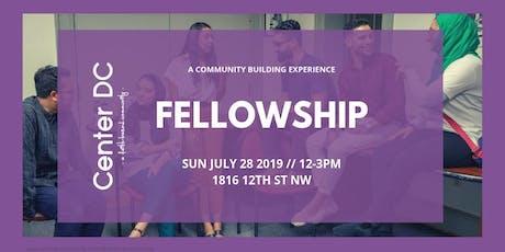 CenterDC Fellowship: July 2019 tickets