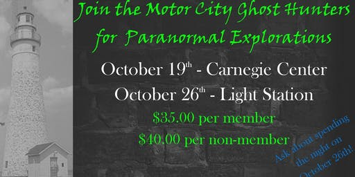 Motor City Paranormal Investigation at Carnegie Center