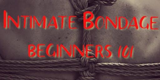 Intimate Bondage: Beginners 101