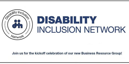 Disability Inclusion Network Business Resource Group Kickoff