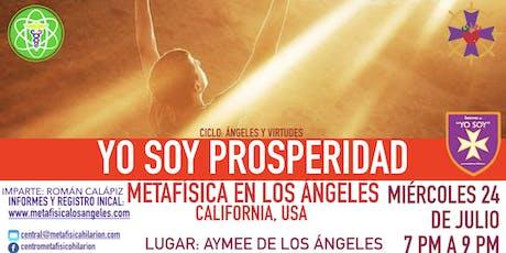 YO SOY PROSPERIDAD - Metafísica  en Los Ángeles entradas