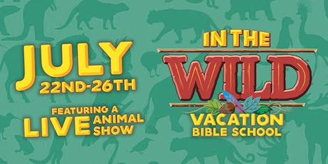 In The Wild VBS (Vacation Bible School) 2019 tickets