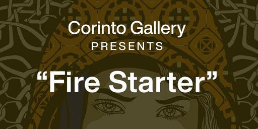 """FIRE STARTER"" A SOLO ART EXHIBITION BY: HERMES MARTICIO"
