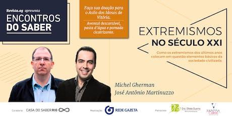 Encontros do Saber com Michel Gherman e José Antônio Martinuzzo ingressos