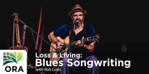 Loss & Living: Blues Songwriting