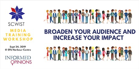 WORKSHOP:   BROADEN YOUR AUDIENCE AND INCREASE YOUR IMPACT tickets