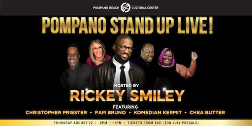 Pompano Stand Up Live! Hosted by Rickey Smiley