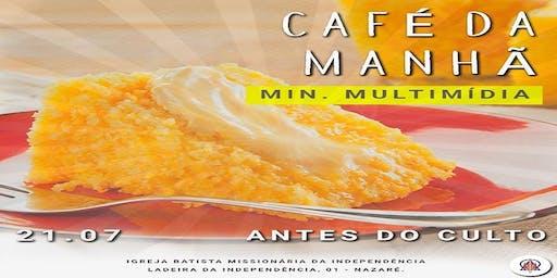 Café da Manhã - Ministério de Multimídia