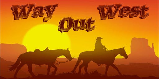 Way Out West - A Western Murder Mystery Party