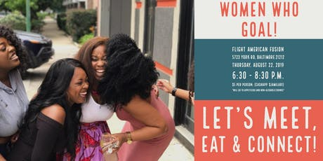 Women Who Goal! - August Networking Social tickets