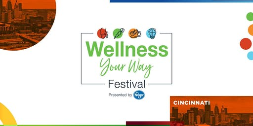 Wellness Your Way Festival Cincinnati
