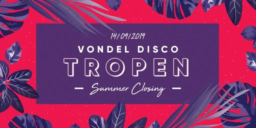 Vondel Disco X De Tropen