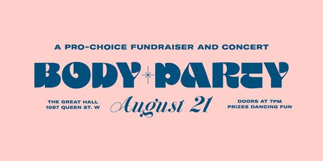 ~BODY PARTY~ A pro-choice fundraiser and concert tickets