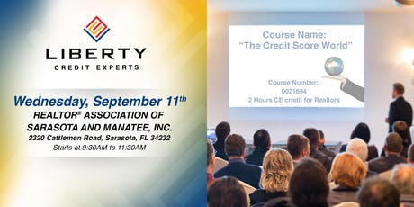 "CE COURSE (2 hours) FOR REALTORS - ""The Credit Score World"" tickets"