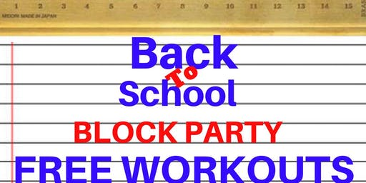 Back to School Block Party FREE Workouts
