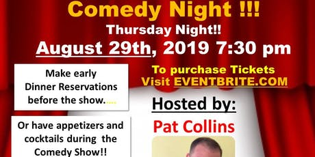 Comedy Night! Hosted by Pat Collins tickets