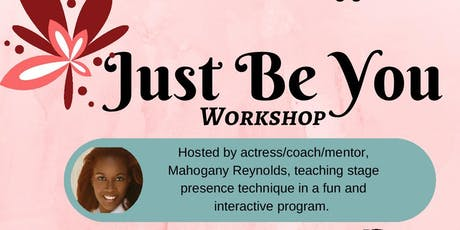 Free Workshop for Kids - Mahogany Reynolds Just Be You Seminar tickets