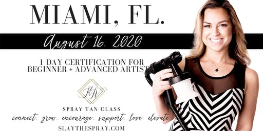 Spray Tan Training | Slay the Spray Sunless Tour Miami, FL.