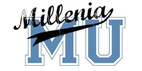 Millenia University tickets