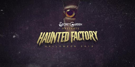 Haunted Factory by Secret Garden