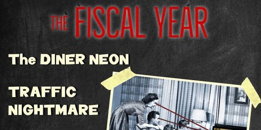 The Fiscal Year /  Traffic Nightmare / The Diner Neon / Good Luck Hornet