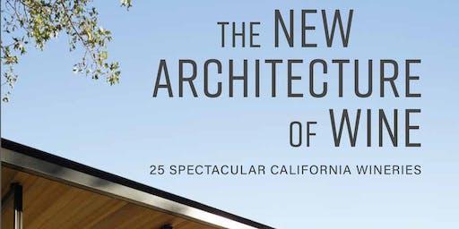 Celebrate Winery Architecture with ÆRENA Wines & Heather Hebert