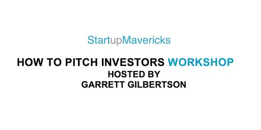 How To Pitch Investors Workshop