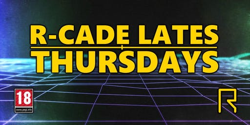 R-CADE Lates Thursdays