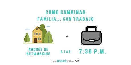 ¿Como combinar familia con trabajo? entradas
