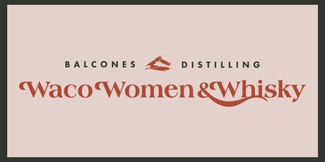 Waco Women & Whisky tickets