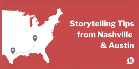 From the Frontlines: Storytelling Tips from Nashville & Austin tickets