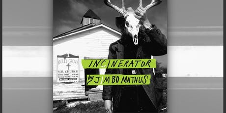 Jimbo Mathus & Incinerator tickets