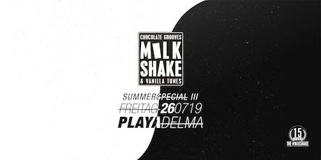 THE MILKSHAKE @ Playa Del Ma Summerspecial Vol.3 Tickets