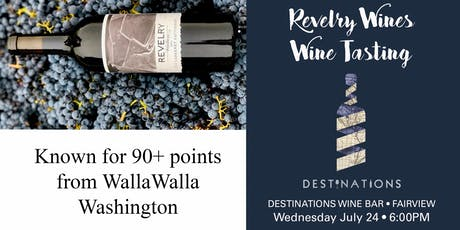 Revelry Wine Tasting tickets