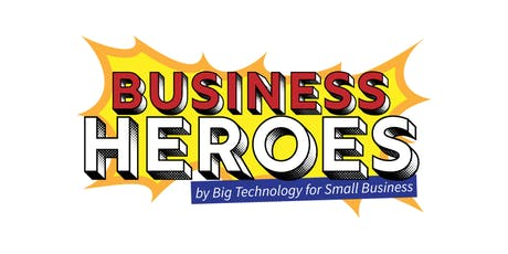 Business Heroes: Where every small business owner is a hero - August 21, 2019 tickets