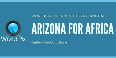Arizona For Africa Gallery Auction Dinner tickets