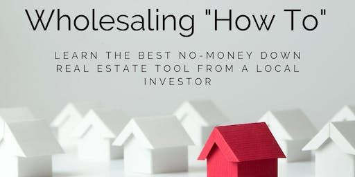 FREE Real Estate Wholesaling How-To: Learn from local investors