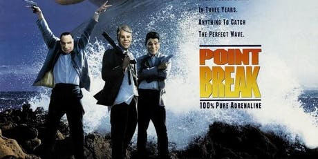 Surf Sunday-Point Break Film Screening Event tickets