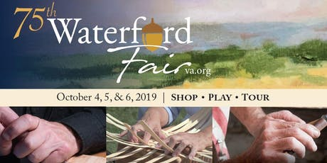 75th Waterford Fair - celebrating all things #madebyhand! tickets