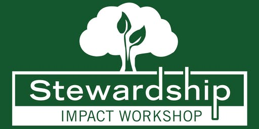 Stewardship Impact Workshop | Lexington, MA