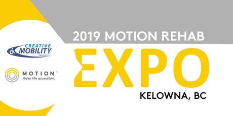2019 Motion Rehab Expo - Kelowna tickets