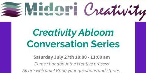 Creativity Abloom Conversation Series