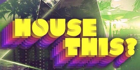 House This? Vol 4 - Hot August Nights tickets