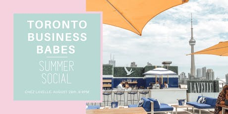 Toronto Business Babes Summer Social tickets