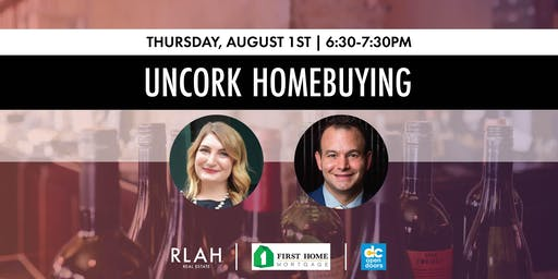 Wine Down: Uncork the Homebuying Process!