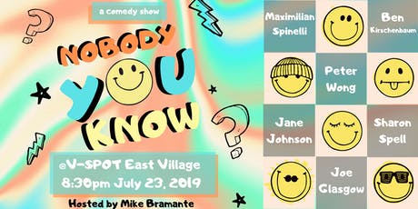Nobody You Know Comedy Show tickets
