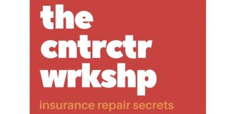 The Contractor Workshop - Insurance Repair Secrets tickets