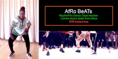 AfRO BeATS  (Dance class teaches current dance styles from Africa)