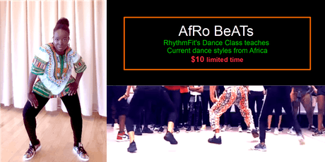 AfRO BeATS  (Dance class teaches current dance styles from Africa) tickets